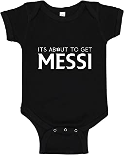 Indica Plateau Baby Romper Its About to Get Messi 100% Cotton Infant Bodysuit
