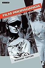 Film Propaganda: Soviet Russia and Nazi Germany