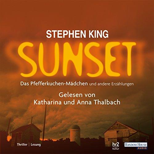 Das Pfefferkuchenmädchen und andere Erzählungen: Sunset 2