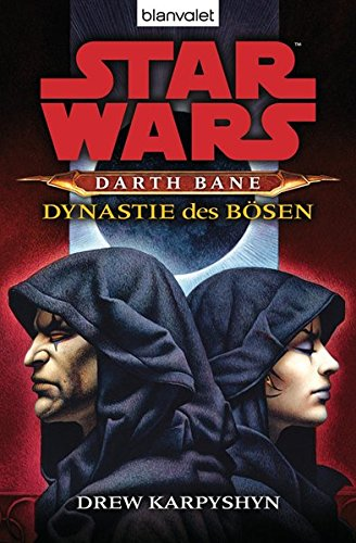 Star Wars - Darth Bane 3: Dynastie des Bösen