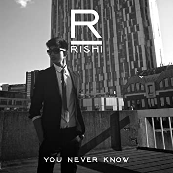 You Never Know (feat. Double S)