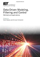 Data-driven Modeling, Filtering and Control: Methods and Applications (Control, Robotics and Sensors)