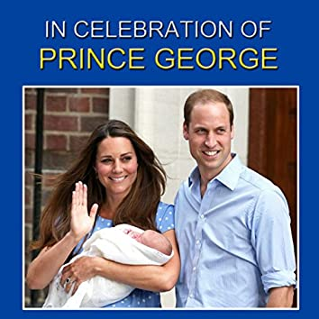 In Celebration Of Prince George