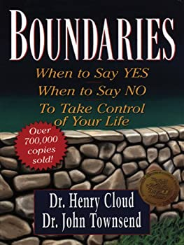 Boundaries  When to Say Yes When to Say No to Take Control of Your Life  Christian Softcover Originals