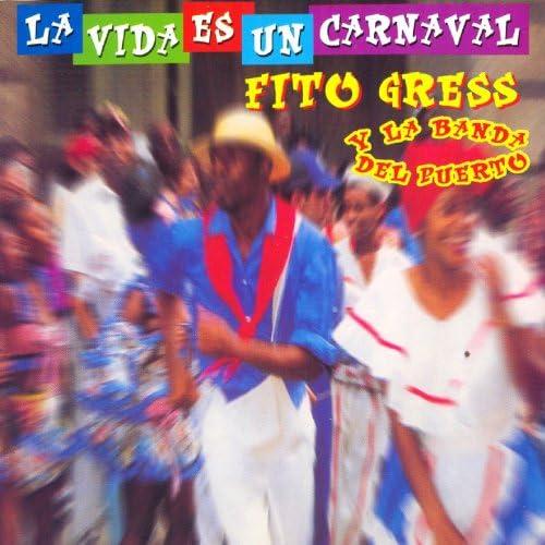 Fito Gress & La Banda del Puerto