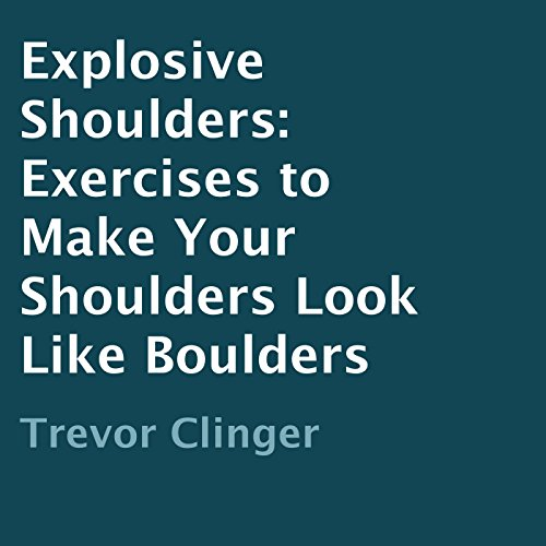 Explosive Shoulders cover art