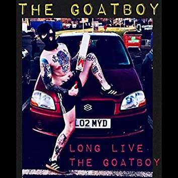 Long Live The Goatboy
