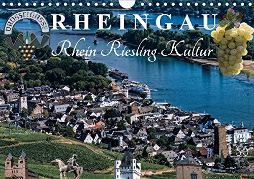 Rheingau - Rhein Riesling Kultur (Wandkalender 2021 DIN A4 quer)