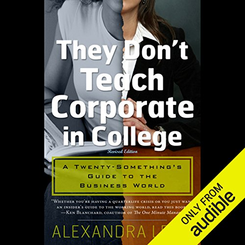 They Don't Teach Corporate in College  audiobook cover art
