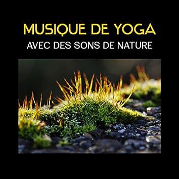 Musique de yoga avec des sons de nature (Musicothérapie pour la détente, Exercices corporels et expérience spirituelle)