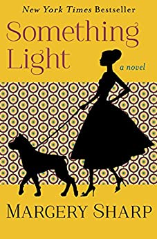 Something Light: A Novel by [Margery Sharp]