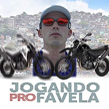 Jogando pro Favela