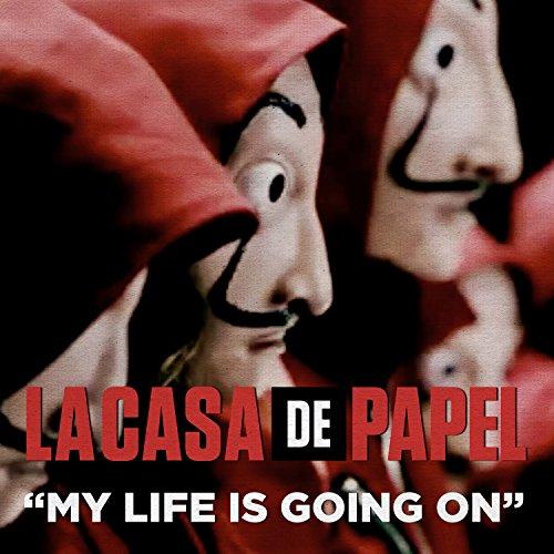 """My Life Is Going On (Original Musik Aus Der TV-Serie \""""Haus Des Geldes\"""")"""