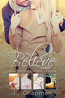 Believe Series box set by [L Chapman, Paige Maroney Smith]