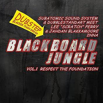 Blackboard Jungle, Vol. 1: Respect The Foundation