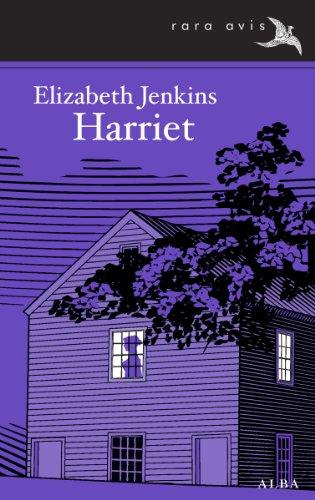 Harriet de [Elizabeth Jenkins, Catalina Martínez Muñoz]