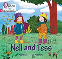 Nell and Tess: Phase 2 (Big Cat Phonics for Little Wandle Letters and Sounds Revised)