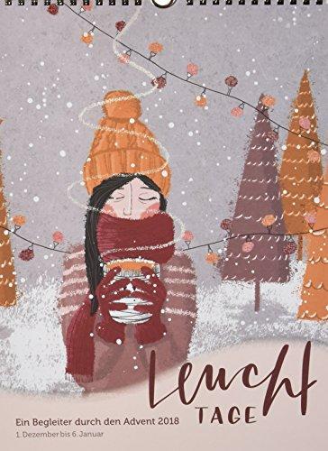 Leuchttage 2018 - Aventskalender: Ein Begleiter durch den Advent 2018