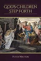 God's Children Step Forth