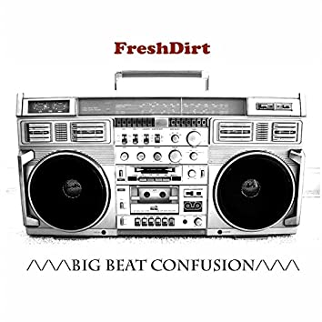 Big Beat Confusion