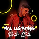 Victor Zeta - Mil Lagrimas (Cover)