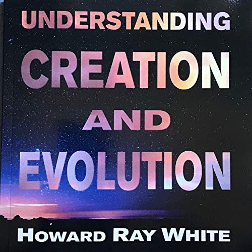 Understanding Creation and Evolution audiobook cover art