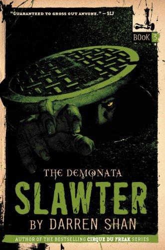 Amazon Com The Demonata 3 Slawter Book 3 In The Demonata Series 9780316013871 Shan Darren Books