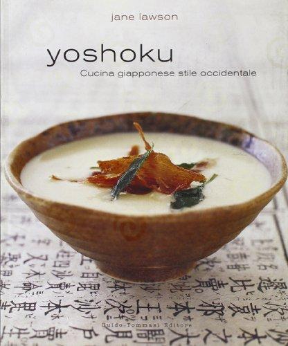 Yoshoku. Cucina giapponese stile occidentale. Ediz. illustrata