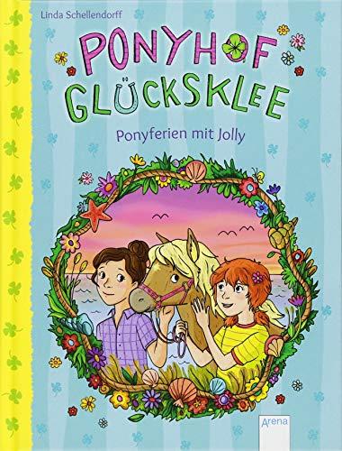 Ponyhof Glücksklee (4). Ponyferien mit Jolly