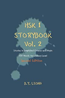 HSK 1 Storybook Vol 2 (2nd Edition): Stories in Simplified Chinese and Pinyin, 150 Word Vocabulary Level (HSK Storybook)