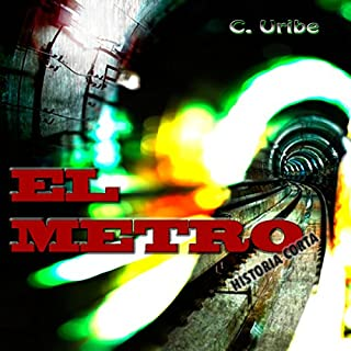 El Metro: Historia Corta (The Metro: Short Story) audiobook cover art