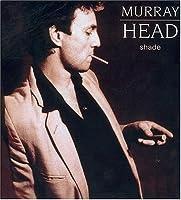 Shade by Murray Head