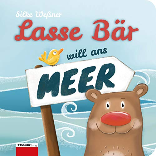 Lasse Bär will ans Meer: Ein Mitmachbuch mit fühlbaren Fingerspuren
