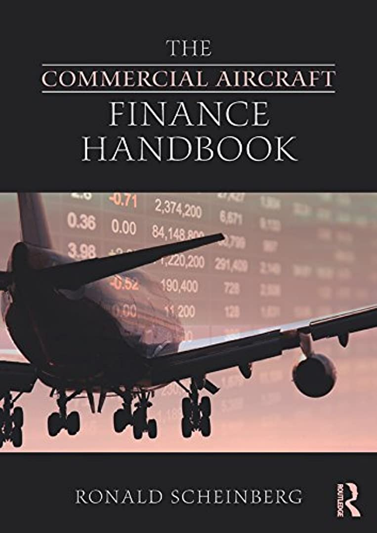 十分並外れて小競り合いThe Commercial Aircraft Finance Handbook (English Edition)