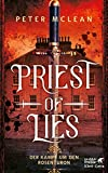 Priest of Lies: Der Kampf um den Rosenthron 2