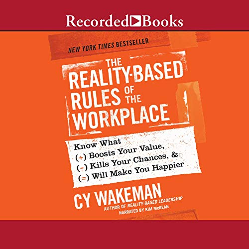 The Reality-Based Rules of the Workplace Audiobook By Cy Wakeman cover art