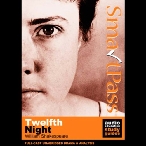 SmartPass Audio Education Study Guide to Twelfth Night (Unabridged, Dramatised) audiobook cover art