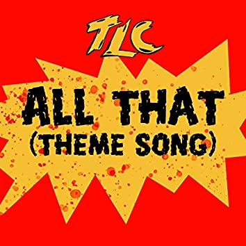 All That (Theme Song)