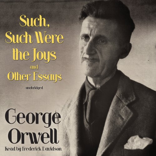 Such, Such Were the Joys and Other Essays  cover art
