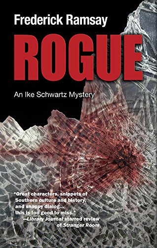 Rogue: An Ike Schwartz Mystery (Ike Schwartz Series Book 7) (English Edition)