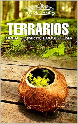TERRARIOS: CREA TU (Micro) ECOSISTEMA (Kit de Campo nº 1