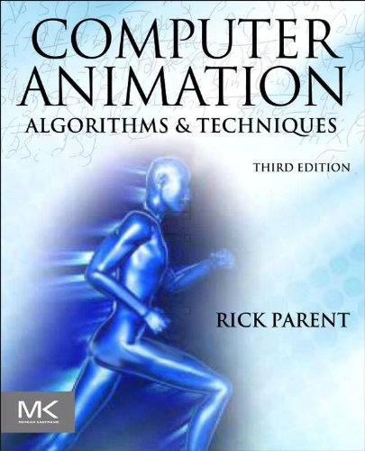 Computer Animation: Algorithms and Techniques (English Edition)