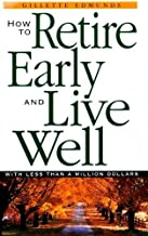 retire early live well