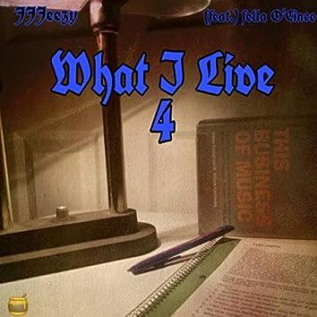 What I Live 4