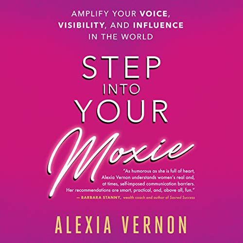 Step Into Your Moxie audiobook cover art