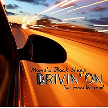 Drivin' On (Live from the Road)