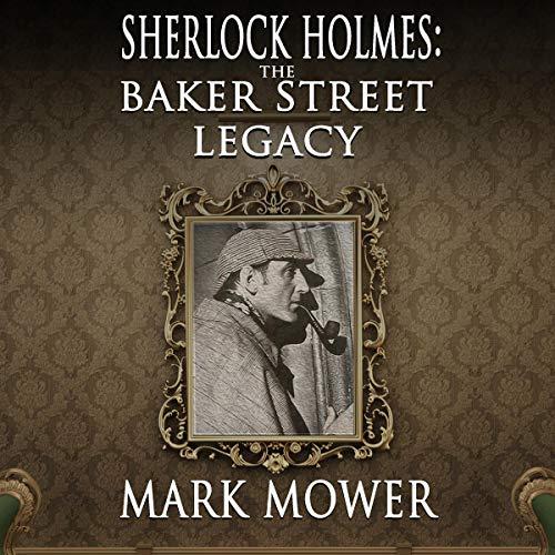Couverture de Sherlock Holmes: The Baker Street Legacy