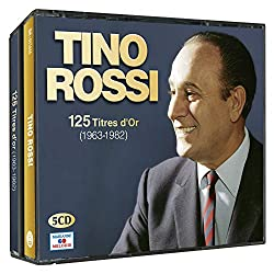 Tino Rossi 125 titres d'or