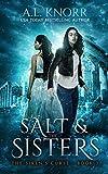 Salt & the Sisters: A Mermaid Fantasy (The Siren's Curse Book 3)