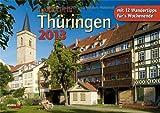 Glanzlichter Thüringen 2013: with English explanations - Jörg Neubert